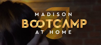 Surprise Bonuses from Madison Bootcamp at Home