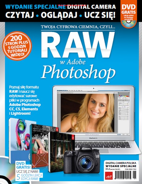 RAW w Adobe Photoshop - Twoja Cyfrowa Ciemnia - Digital Camera Polska