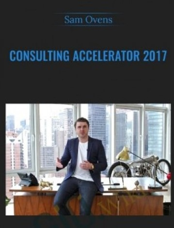 Sam Ovens - Consulting Accelerator+ Cons Blueprint(2018)