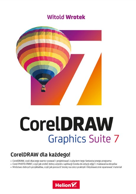 CorelDRAW Graphics Suite 7 - CorelDRAW Dla Każdego! - Witold Wrotek