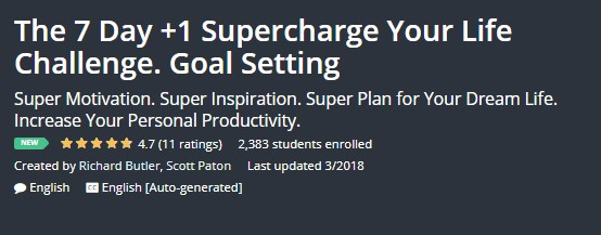 The 7 Day +1 Supercharge Your Life Challenge. Goal Setting