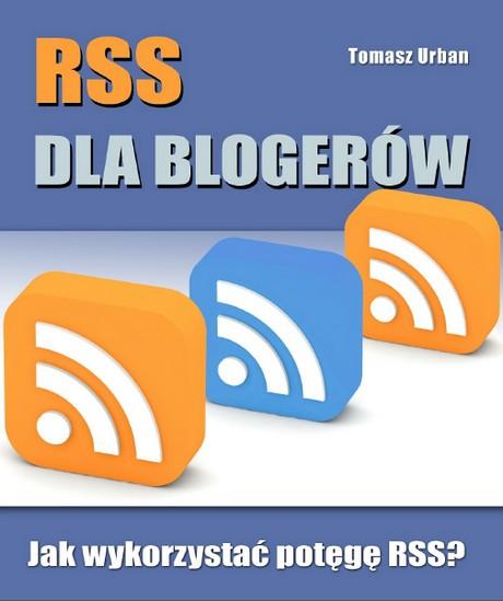 RSS Dla Blogerów  -  Tomasz Urban