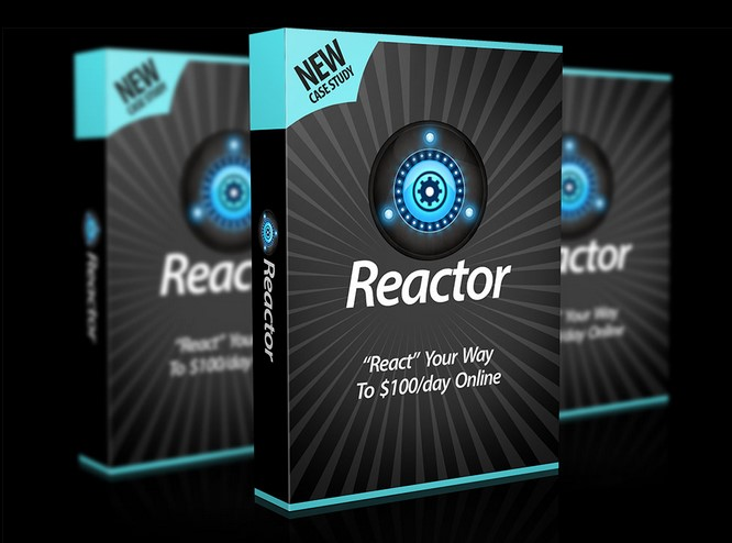"Reactor - ""React"" Your Way to $120+/day Within 24 Hours"