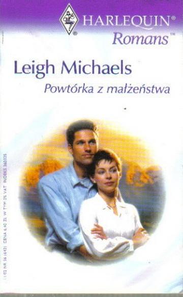 Wypożyczalnia żon 03 - Powtórka z Małżeństwa - Michaels Leigh