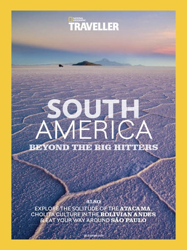 National Geographic Traveller UK South America – October 2018