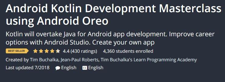 Android Kotlin Development Masterclass using Android Oreo