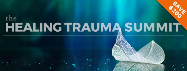 The Healing Trauma Summit 2018