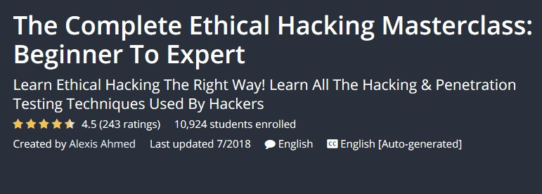 The Complete Ethical Hacking Masterclass: Beginner To Expert