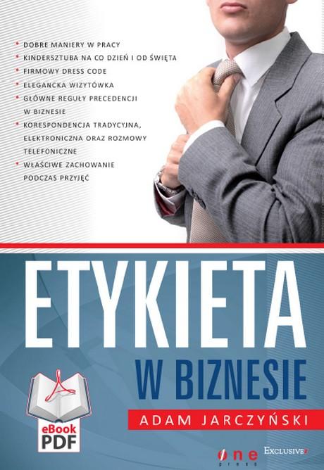 Etykieta w Biznesie - Adam Jarczyński