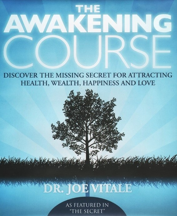 The Awakening Course: Discover The Missing Secret for Attracting Wealth