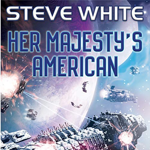 Her Majesty's American book 1 - Steve White