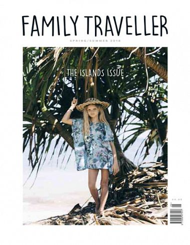 Family Traveller – Spring/Summer 2018