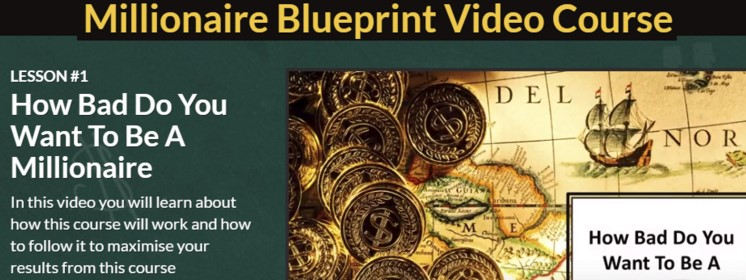 Millionaire Blueprint Video Course
