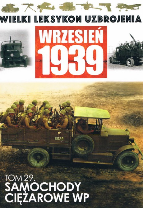 Wielki Leksykon Uzbrojenia - Wrzesień 1939 - Tom 29