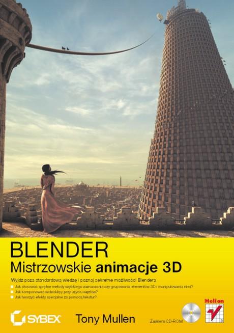 Blender - Mistrzowskie animacje 3D