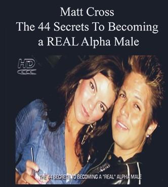 Matt Cross - 44 Secrets to Alpha
