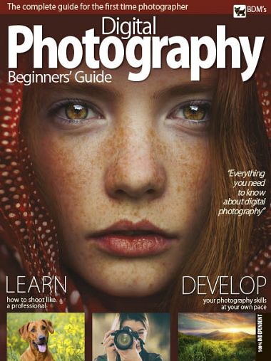 Digital Photographer – Beginner Guide 2018