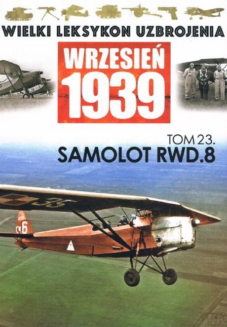 Wielki Leksykon Uzbrojenia - Wrzesień 1939 - Tom 23