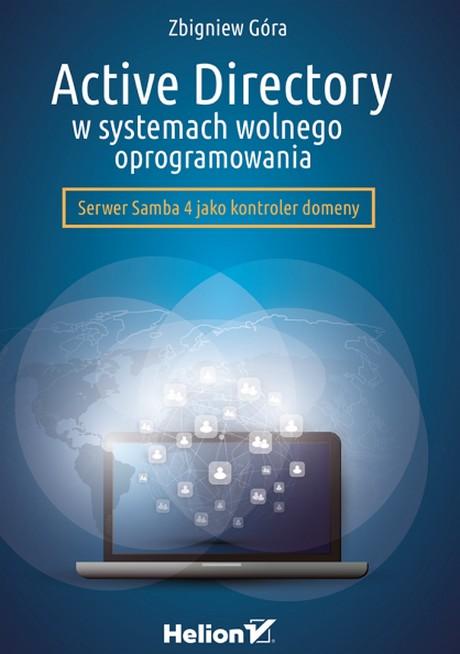 Active Directory w systemach wolnego oprogramowania - Zbigniew Góra