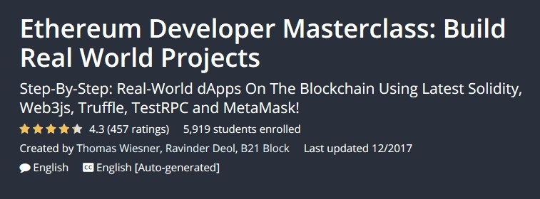 Ethereum Developer Masterclass: Build Real World Projects