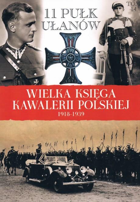 Wielka Ksiega Kawalerii Polskiej 1918-1939 Tom 14
