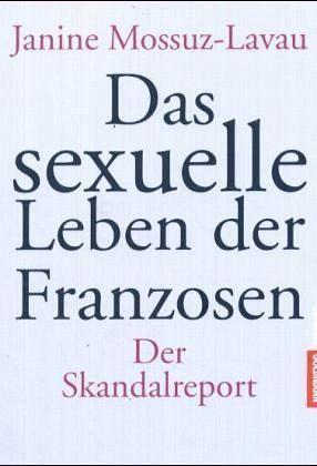 Janine Mossuz-Lavau – Das sexuelle Leben der Franzosen