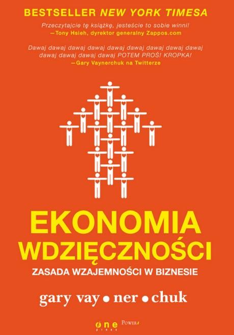 Ekonomia Wdzięczności - Zasada Wzajemności w Biznesie - Gary Vaynerchuk