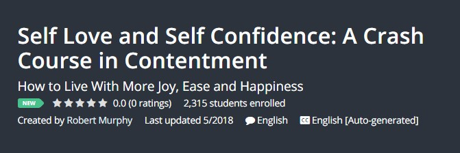 Self Love and Self Confidence: A Crash Course in Contentment