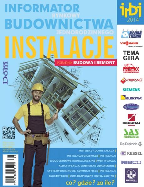 Informator Rynkowy Budownictwa Jednorodzinnego - Instalacje 2014