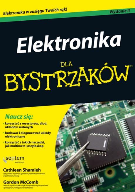 Elektronika Dla Bystrzaków - Wydanie II - Cathleen Shamieh