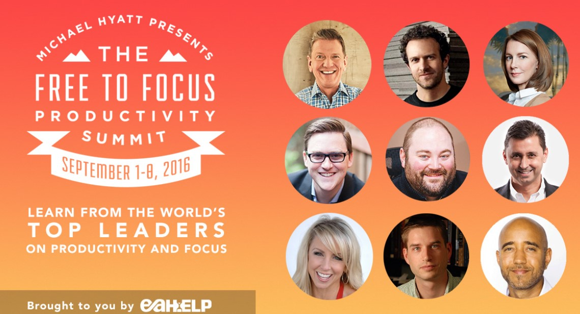 Michael Hyatt - Free to Focus Productivity Summit 2016