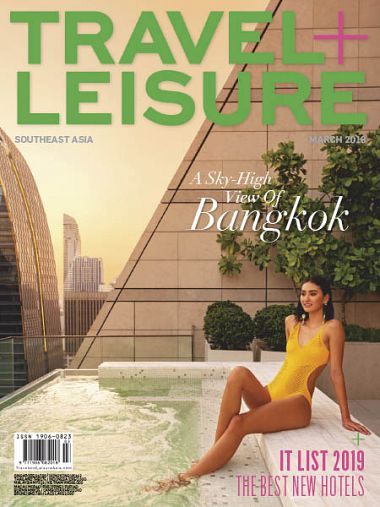 Travel+Leisure Southeast Asia – March 2019