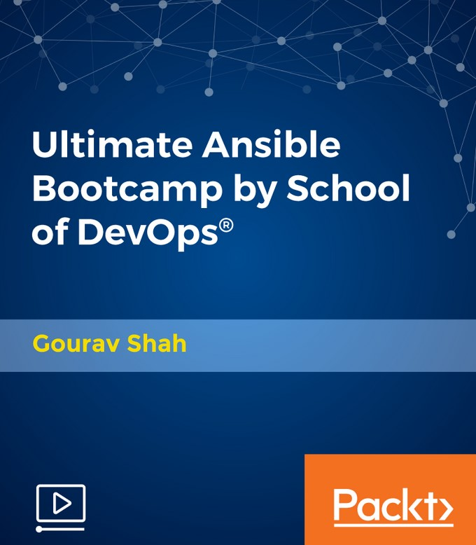 Packt Publishing - Ultimate Ansible Bootcamp by School of Devops