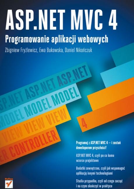 ASP.NET MVC 4 - Programowanie Aplikacji Webowych - Zbigniew Fryźlewicz