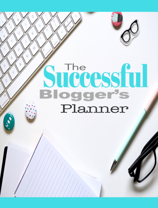 The Successful Blogger's Planner