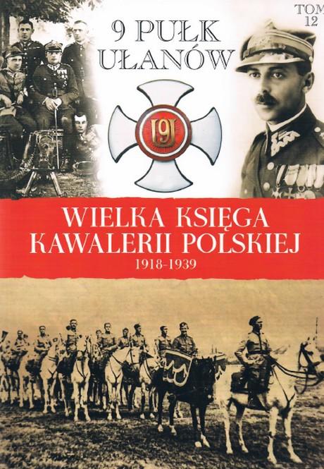 Wielka Księga Kawalerii Polskiej 1918-1939 - Tom 12