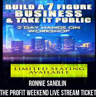 Ronnie Sandlin - The Profit Weekend Live Stream Ticket