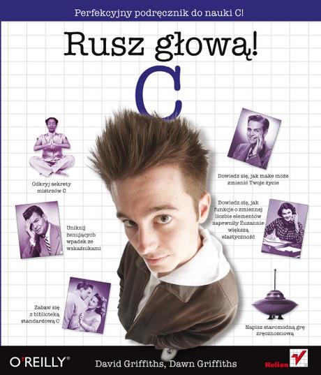 C - Rusz głową! - Perfekcyjny podręcznik do nauki C!