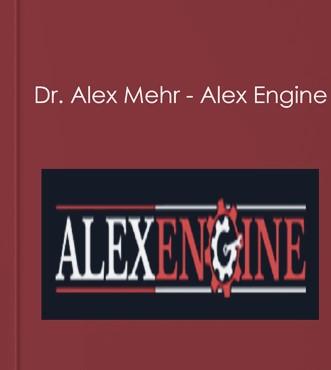 Alex Mehr - Alex Engine(Aug 2018 UP)