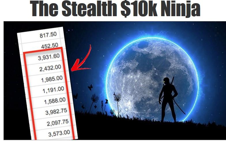 Stealth $10K Ninja