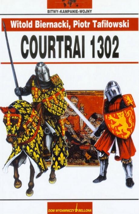 Bitwy - Kampanie - Wojny  - Courtrai 1302
