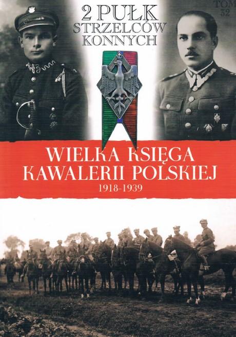 Wielka Księga Kawalerii Polskiej 1918-1939 - Tom 32