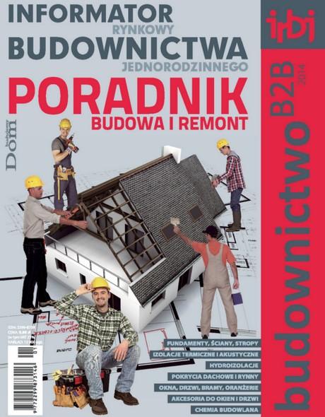 Informator Rynkowy Budownictwa Jednorodzinnego - Poradnik - Budownictwo B2B 2014