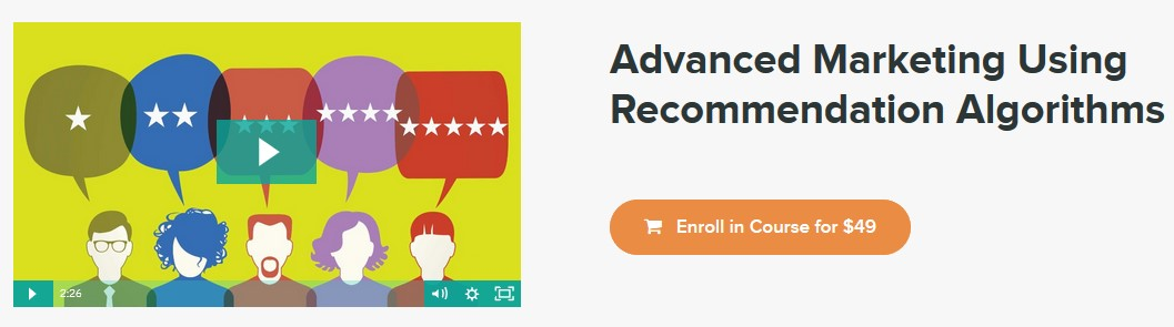 Advanced Marketing Using Recommendation Algorithms   - Stone River eLearning