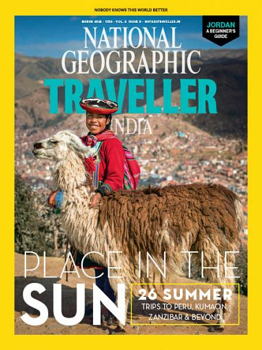 National Geographic Traveller India – March 2018
