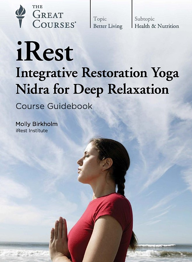 iRest - Integrative Restoration Yoga Nidra for Deep Relaxation