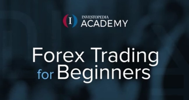 Investopedia Academy - Forex Trading For Beginners