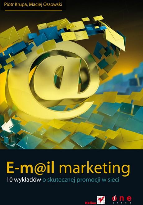 E-mail Marketing - 10 wykładów o skutecznej promocji w sieci