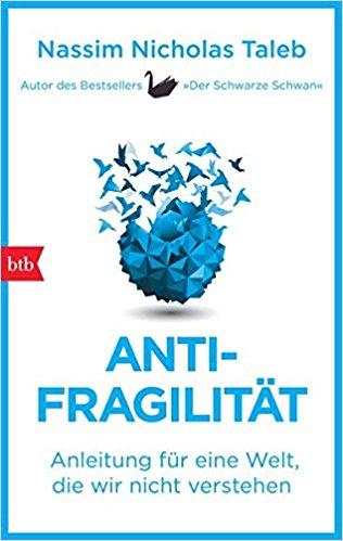 Taleb, Nassim Nicholas - Antifragilität