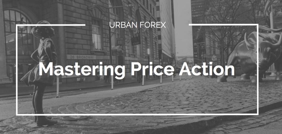 Urban Forex - Mastering Price Action(2018)